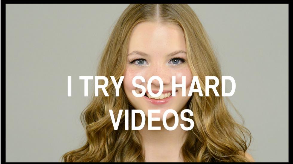 I try so hard -videos