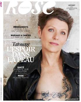 ROSE MAGAZINE / AUTOMNE 2016 / CANCER DU SEIN ET TATOUAGE